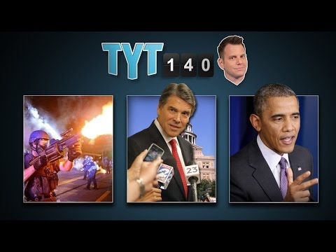 Day Nine In Ferguson, Holder To Visit, Rick Perry & Groom Fakes Death | TYT140 (August 19, 2014)