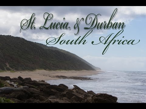 St  Lucia and Durban, South Africa