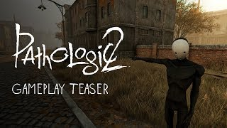 Pathologic 2 - Játékmenet Teaser