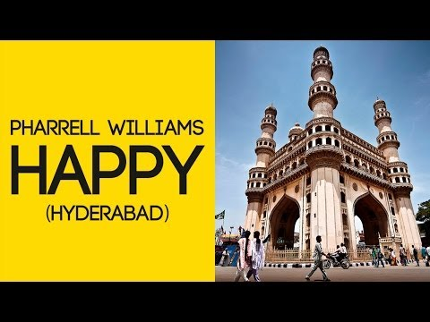 Pharrell Williams - Happy (We are from Hyderabad,India)