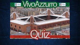 Il ct che ha esordito sulla panchina azzurra a Genova - Quiz #75