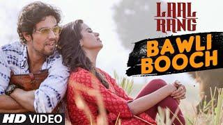 bawli booch song, laal rang movie, Randeep Hooda, Meenakshi Dixit