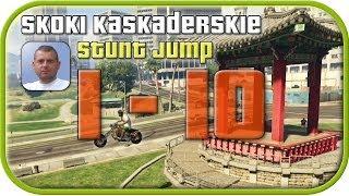 GTA 5 Skoki Kaskaderskie #1- #10 (Stunt Jump) Miejsca
