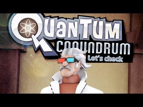 Lets Check - Quantum Conundrum