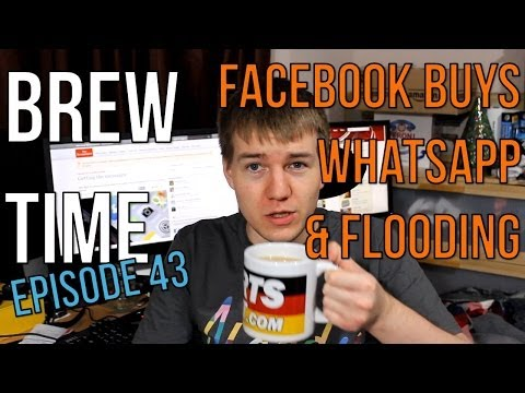 Brew Time: Episode 43 - Facebook buys WhatsApp & Flooding