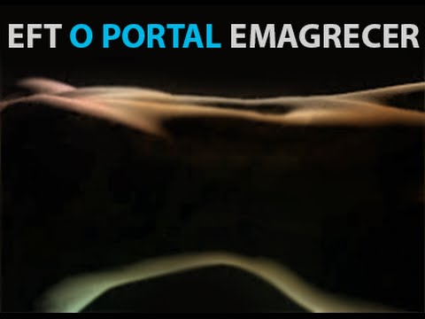 EMAGRECIMENTO EFT Video 1