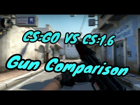 CS:GO VS CS:1.6 - Gun Comparison