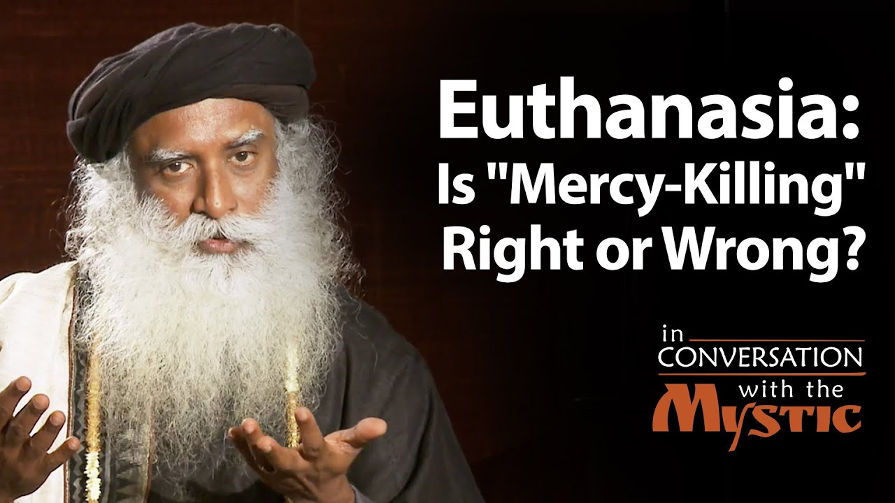 euthanasia mercy killing essay Read this philosophy essay and over 88,000 other research documents mercy killing euthanasia is often called mercy killing it is intentionally making.