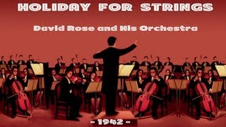 David Rose Holiday For Strings (1942)