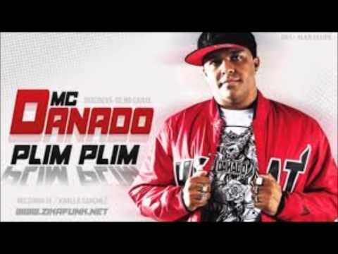 MC Danado Barulho do Plim Plim   (Lançamento 2013)