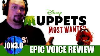 Epic Voice Review Muppets: Most Wanted