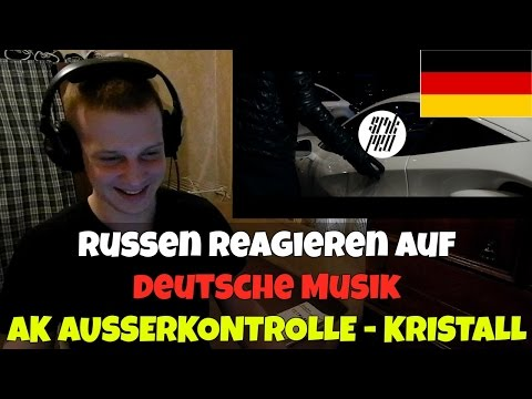 RUSSIANS REACT TO GERMAN MUSIC | AK AUSSERKONTROLLE - KRISTALL | REACTION TO GERMAN RAP