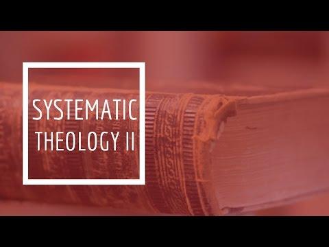 (23) Systematic Theology II - Pneumatology
