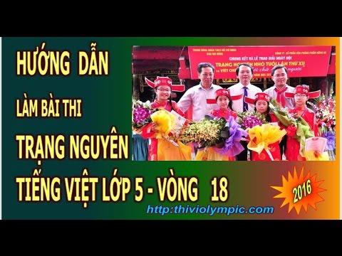 Thi Trạng Nguyên Tiếng Việt Cấp thành phố  Lớp 5 Vòng 18 Năm 2016