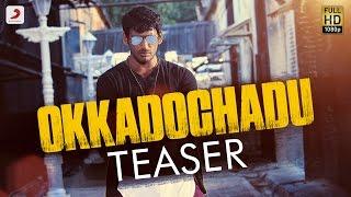 Okkadochadu - Official Telugu Teaser