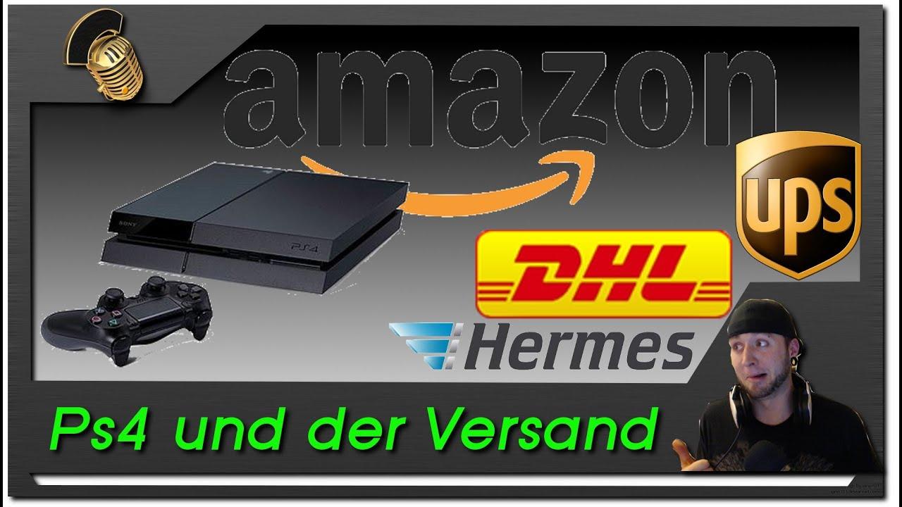 playstation 4 versand bei amazon dhl ups hermes nur kein stress german 1080p youtube. Black Bedroom Furniture Sets. Home Design Ideas