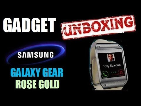 SAMSUNG GALAXY GEAR Rose Gold Smartwatch Unboxing Review