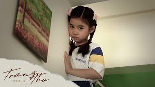KHI VẮNG MẸ | Bé Trang Thư (Official Music Video)