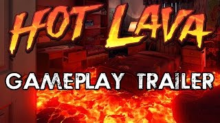 Hot Lava - Játékmenet Trailer
