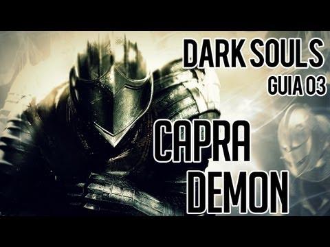 Dark Souls - Guia Parte 03 - Boss Capra Demon - Invadiram Meu Mundo - N i l l O 21....