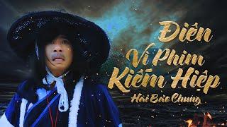 ĐIÊN VÌ PHIM KIẾM HIỆP | BẢO CHUNG CƯỜI 10 | Bảo Chung, Hiếu Hiền, Lâm Chi Khanh, Tin Tin | meWOW