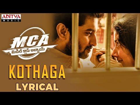MCA-Movie-Kothaga-Lyrical-Video-Song
