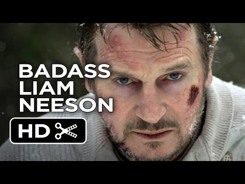 Liam Neeson is a Badass - Ultimate Liam Neeson MASHUP (2014) Movie HD