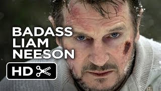 Liam Neeson Is A Badass Ultimate Liam Neeson MASHUP