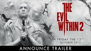 The Evil Within 2 - Announce Trailer