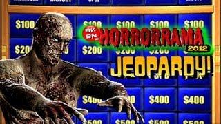 HORROR JEOPARDY (HORRORRAMA 2012)