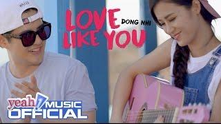 Love Like You | Đông Nhi | Official MV | Nhạc Trẻ 2016