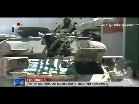 Syria News 9/6/2014 ~ Army's crackdown on terrorists continues in many provincesmany provinces