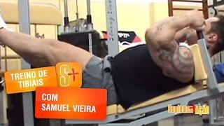 Treino de Pernas com Samuel Vieira