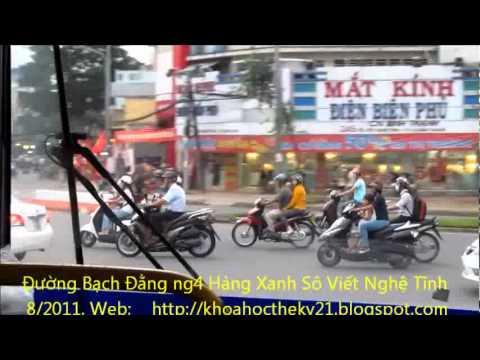 BO SUU TAP HINH ANH VIDEO TPHCM 2011 ĐƯỜNG BẠCH ĐẰNG NGÃ TƯ HÀNG XANH SÔ VIẾT NGHỆ TĨNH  so7   2p52``