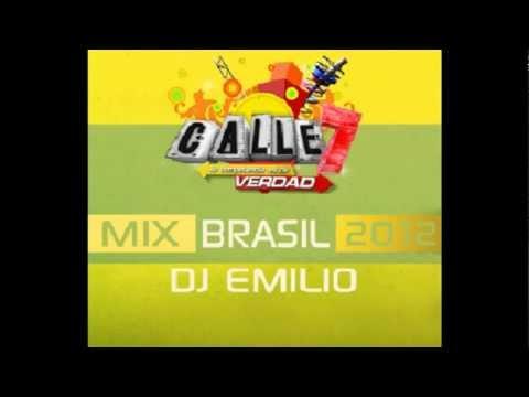 Mix Brasil 2012 - Calle7 (Dj Emilio)