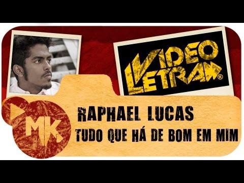 Raphael Lucas - TUDO QUE HÁ DE BOM EM MIM - Vídeo da LETRA Oficial HD MK Music (VideoLETRA®)