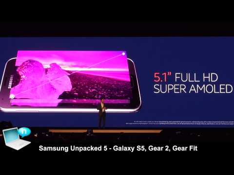 Samsung Unpacked 5 @ MWC 2014 - Galaxy S5, Gear 2, Gear Fit