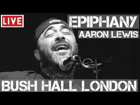 Aaron Lewis - Epiphany (Live & Acoustic) @ Bush Hall, London 2011