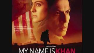 Tere Naina My Name Is Khan (original Soundtrack