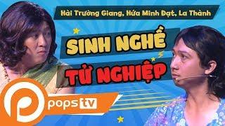 [Series Hài Vật Vã] - Sinh Nghề Tử Nghiệp - Trường Giang (Official)