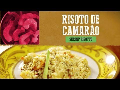 Risoto de Camarão - Shrimp Risotto