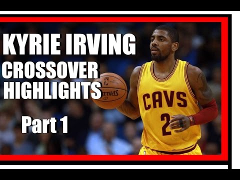 Kyrie Irving Crossover Highlights Part 1