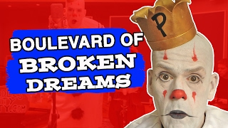 Puddles the Clown: Boulevard Of Broken Dreams