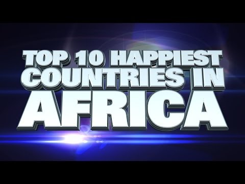 Top Ten Happiest Countries in Africa 2014