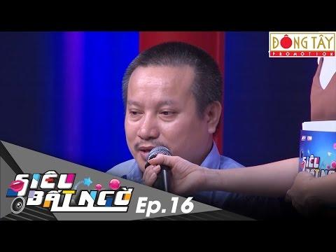 SIÊU BẤT NGỜ 2016   TẬP 16 FULL HD: NAM THƯ- HUỲNH LẬP- QUỐC KHÁNH- ANH TÚ- TUẤN DŨNG