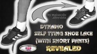 DYNAMO SELF TYING SHOE LACE (WITH SHORT PANTS) REVEALED