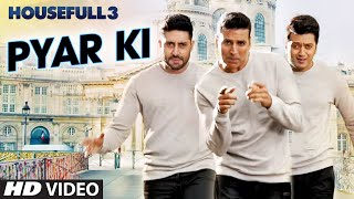 pyar ki video song, housefull 3 movie, bollywood movies