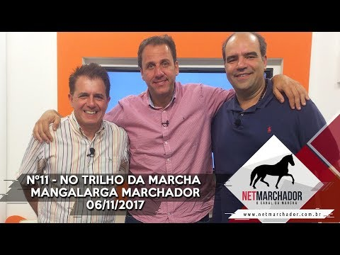 #11 - NO TRILHO DA MARCHA - COM DANIEL BORJA PRESIDENTE DA ABCCMM - 06/11/2017 - HD