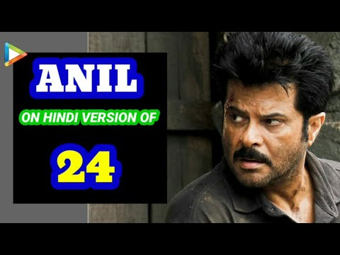 Anil Kapoor's Bollywood Hungama Exclusive on Hindi Version of 24
