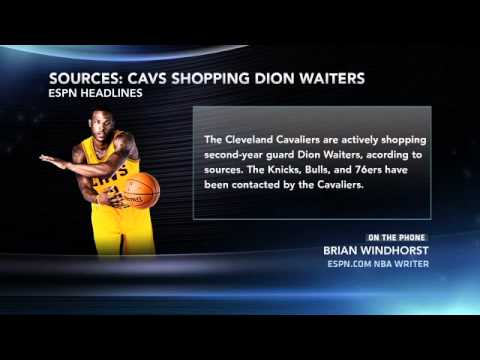 Cleveland Cavaliers shopping Dion Waiters   ESPN Chicago